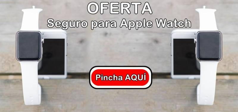 Oferta seguro para Apple Watch