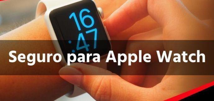 Seguro para Apple Watch