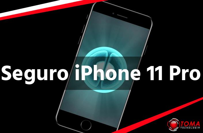Seguro iPhone 11Pro