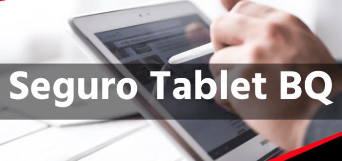 Seguro tablet BQ