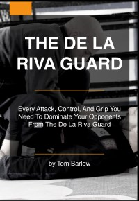 The De La Riva Guard Instructional