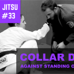 2 Min Jiu Jitsu Ep.33: Collar Drag Against A Standing Opponent