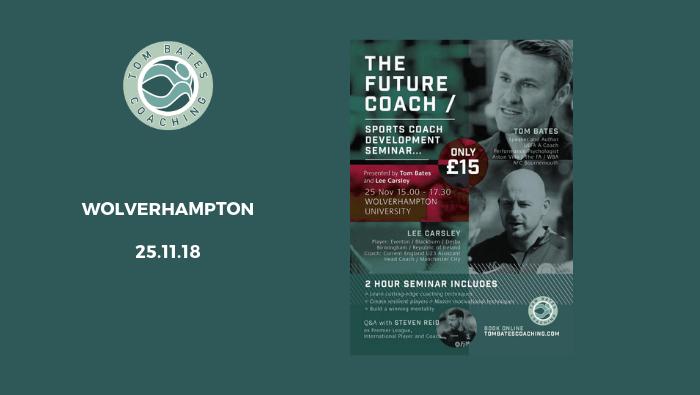 The Future Coach Seminar Wolverhampton 25.11.18