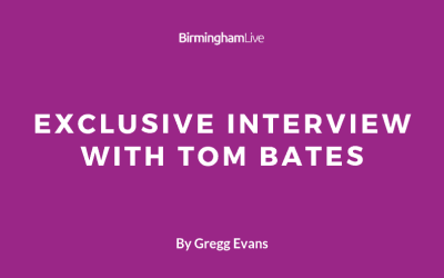 Tom Bates Exclusive Interview with Gregg Evans of the Birmingham Mail