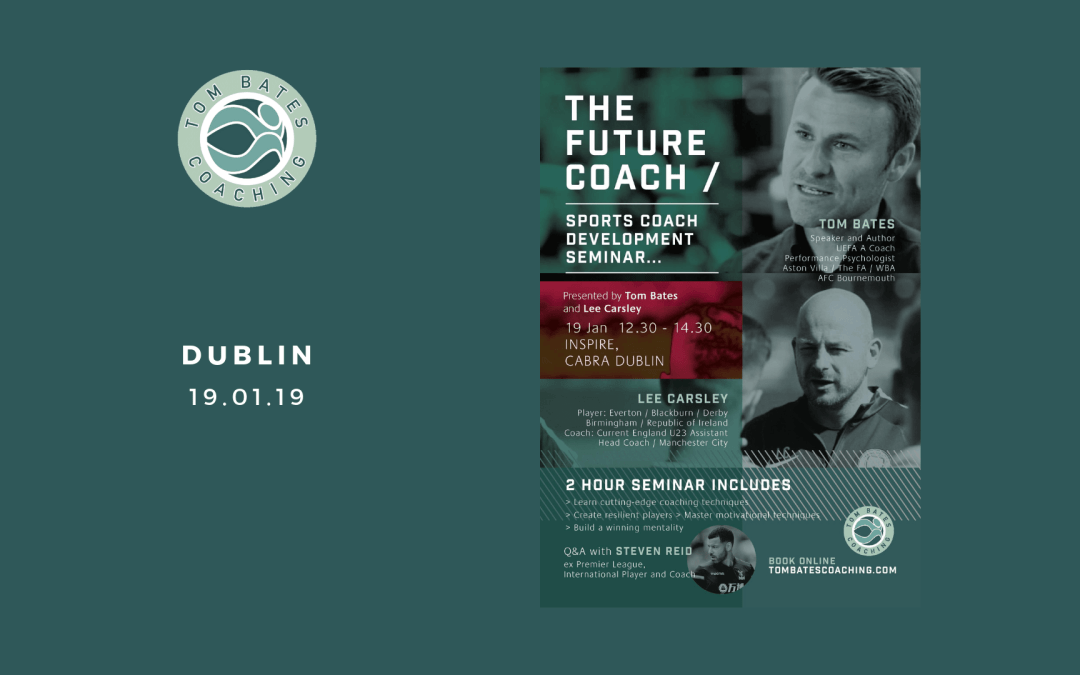 The Future Coach Seminar Dublin 19.01.19