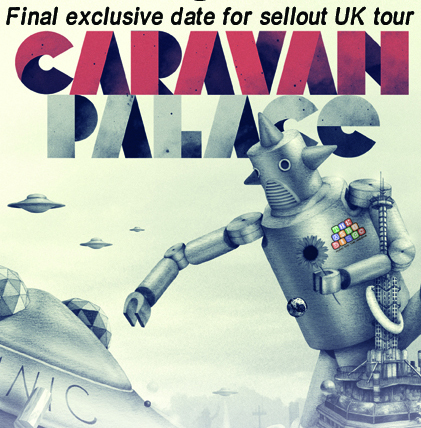 Caravan Palace Live in Bath