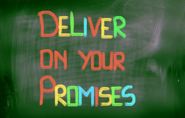 Deliver On Your Promises Concept