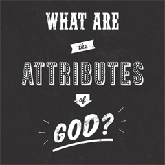 What are the Attributes of God?