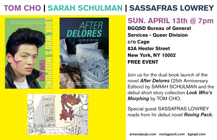 Book launch: LOOK WHO'S MORPHING by Tom Cho and AFTER DELORES (25th Anniversary Edition) by Sarah Schulman