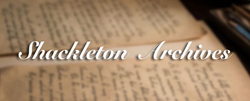 Ernest Shackleton Archives