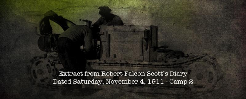 Scott's Diary - November 4th 1911