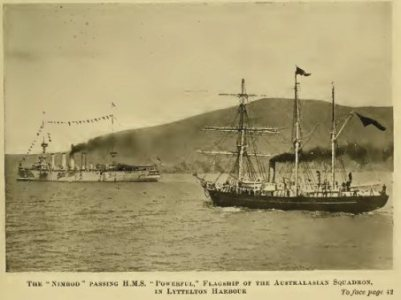 "THE NIMROD PASSING H.M.S. ""POWERFUL"", FLAGSHIP OF THE AUSTRALASIAN SQUADRON, IN LYTTELTON HARBOUR"