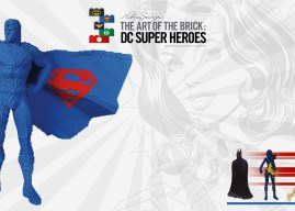 Expo : The Art Of The Brick : DC Super Heroes