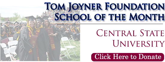 Tom Joyner Foundation Names Central State May School of the Month