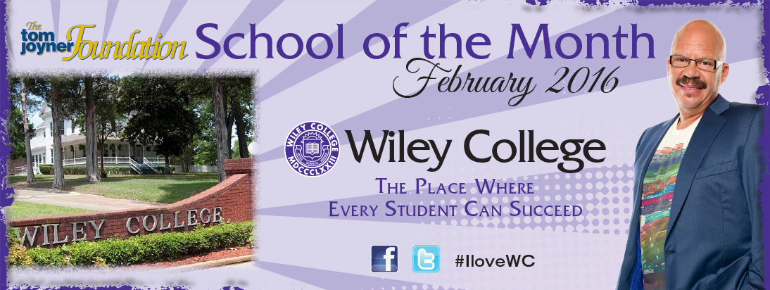 Wiley College Named Foundation's February School Of The Month
