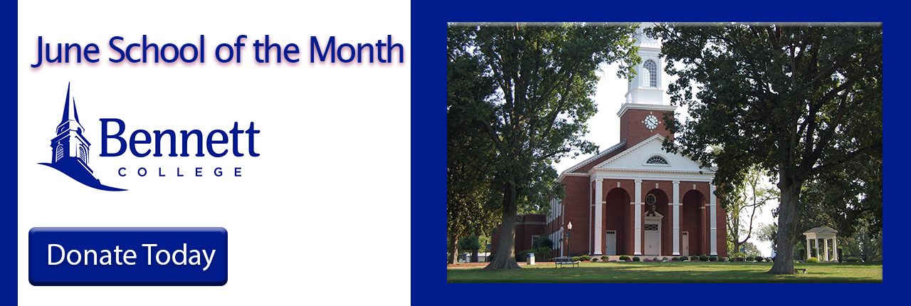 Bennett College is Our June School of the Month