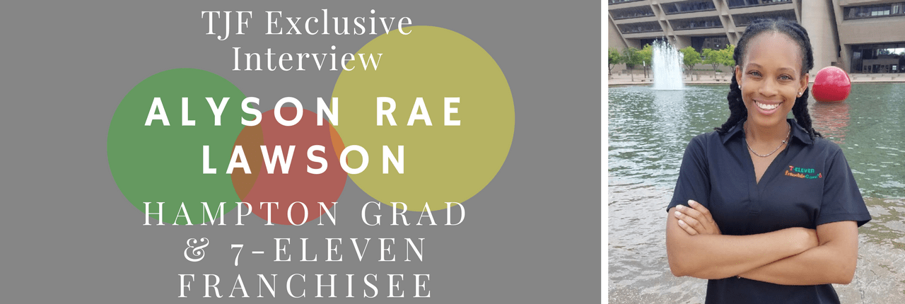 EXCLUSIVE INTERVIEW: 7-Eleven Franchisee & Hampton Grad Alyson Rae Lawson Gives Advice to Students