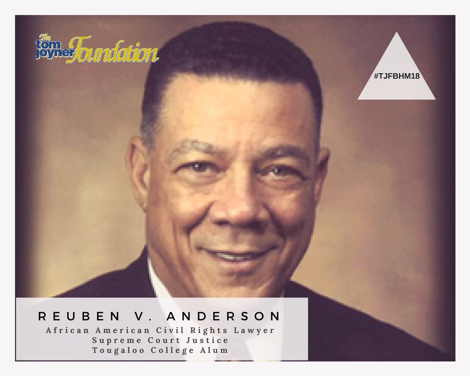 #TJFBHM18: Reuben V. Anderson, African-American Civil Rights Lawyer and Tougaloo College Alum