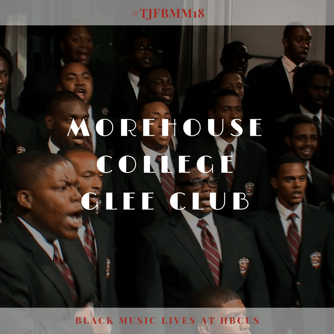Lifting Their Voices All Over the World: Morehouse College Glee Club