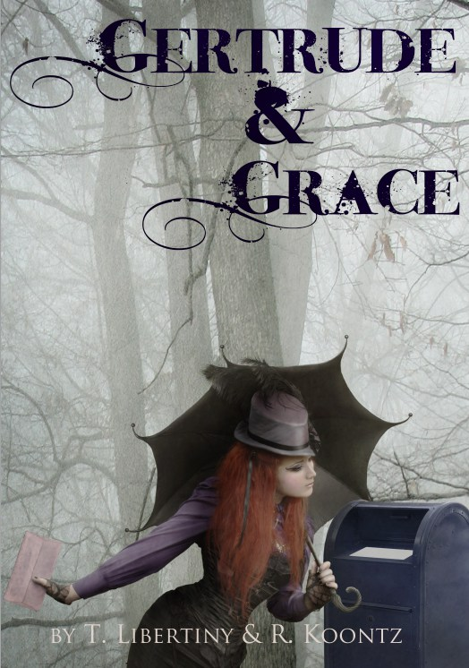 Gertrude & Grace | Book & Music Completed