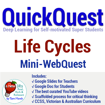 QuickQuest Mini WebQuests on Life Cycles