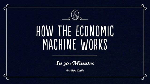 how the economic macihine works