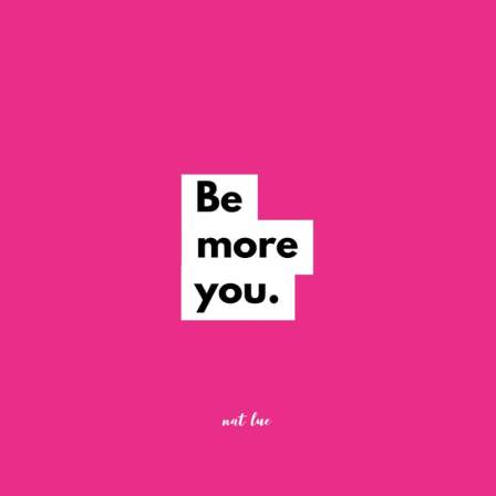 Be-More-You-Nat-Lue