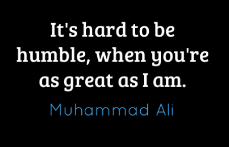 its-hard-to-be-humble-when-youre-as-great-as-3