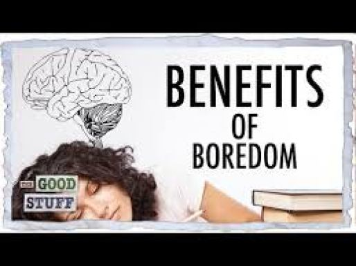 benefits of boredom: plan to be bored