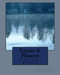 Leaves & Flowers - Featuring L Garcia, S. Kennedy and T. Wright