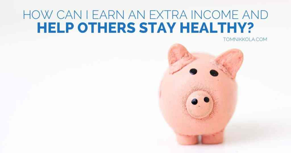 How Can I Earn an Extra Income and Help Others Stay Healthy?
