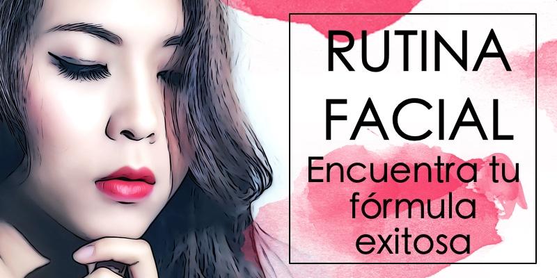 rutina facial cosmética