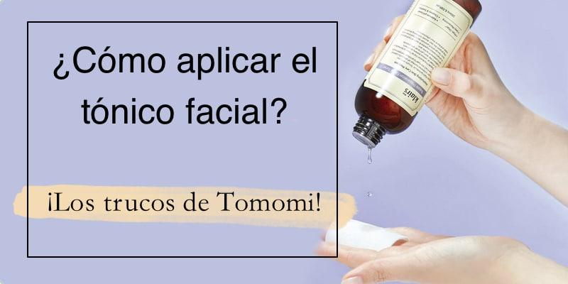cómo aplicar el tónico facial