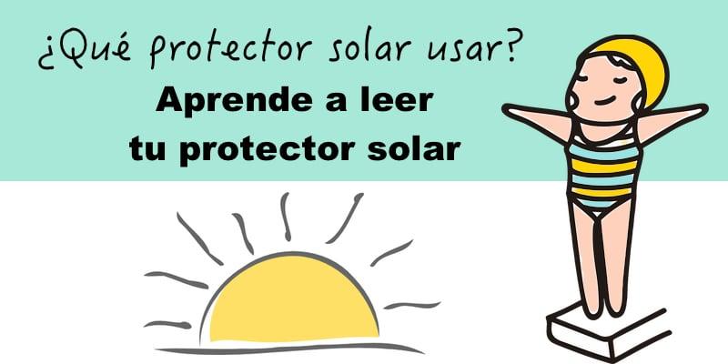 Qué protector solar