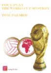 Foul Play World Cup Mystery