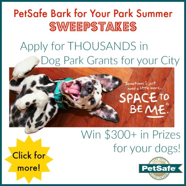 PetSafe Bark for Your Park Summer Sweepstakes - Over $300 in Prizes