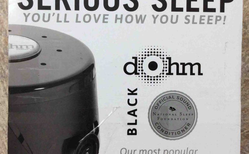 Marpac Dohm Serious Sleep SS Review