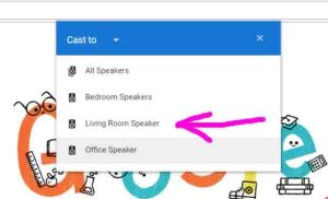 How to play music from PC on Google Home speakers. Screenshot of the Google Chrome browser, showing its -Cast To- menu, with the -Living Room Speaker- highlighted.