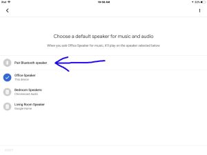 Picture of the Google Home app on iOS in 2018, showing its -Choose Default Speaker- screen, with the -Pair Bluetooth Speaker- item highlighted. Pairing JBL Flip 3 to Google Home Original Mini Max speakers.