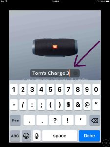 JBL Charge 3 change name. Screenshot of the JBL Connect Plus app on iOS. Showing its JBL Charge 3 Change Speaker Name edit box with new name filled in.