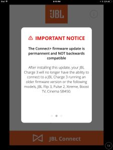 Screenshot of JBL Connect Plus app on iOS, paired with a JBL Charge 3 speaker. Displaying the 2nd important notice, warning about this firmware update being permanent and thus, not reversible.