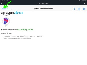 Screenshot of the Alexa app on iOS, displaying its -Link Account- screen. It shows that Pandora has been linked successfully. The -Done- button is highlighted.