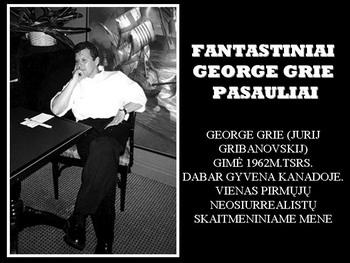 George_Grie_pasauliai