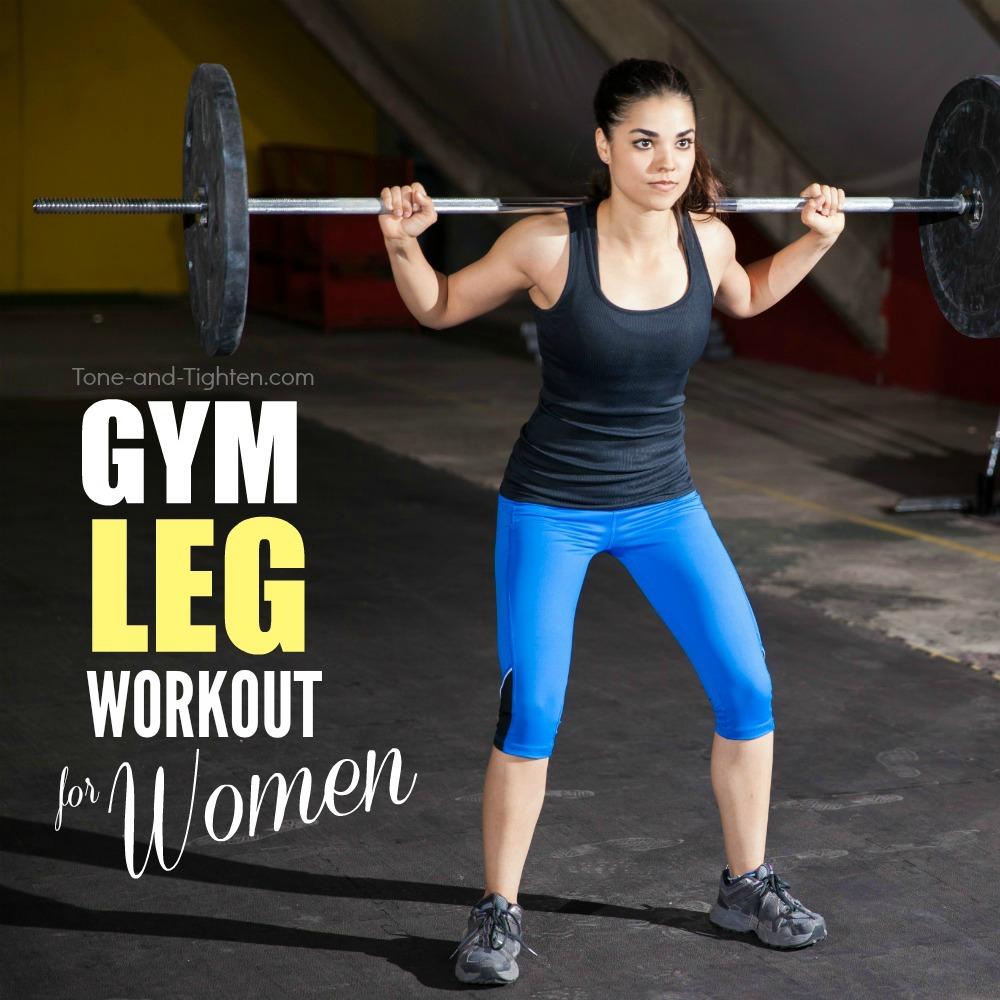 Gym Leg Workout For Women Tone And Tighten