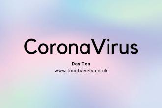 CoronaVirus Isolation Day 10