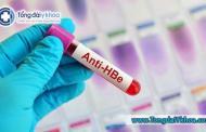 Xét nghiệm Anti-HBe là gì ? Ý nghĩa của xét nghiệm Anti-HBe