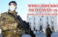 WHO cảnh báo dịch COVID-19 đang gõ cửa từng nước