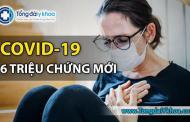 6 triệu chứng mới của Covid-19 do CDC Mỹ công bố