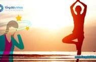 Rối loạn tiền đình tập yoga có tốt không ?