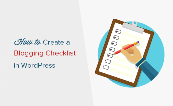 How to create a blog post checklist in WordPress